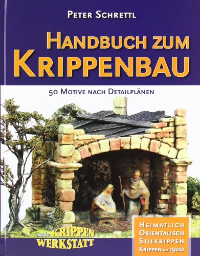 Handbuch zum Krippenbau