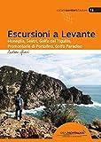 Escursioni a Levante. Moneglia, Sestri, Golfo del Tigullio, promontorio di Portofino, Golfo Paradiso