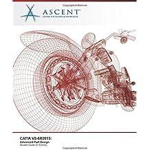 CATIA V5-6R2015: Advanced Part Design