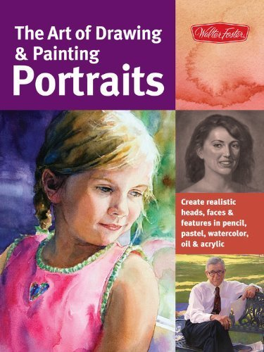 The Art of Drawing & Painting Portraits: Create realistic heads, faces & features in pencil, pastel, watercolor, oil & acrylic (Collector's Series) by Chambers, Tim, Goldman, Ken, Habets, Peggi, Richlin, Lance (2012) Paperback