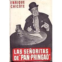 """Las Se–oritas de """"Pan-Pringao"""" / Relato rosa, retrospectivo y folletinesco"""