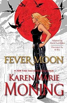Fever Moon (Graphic Novel) by [Moning, Karen Marie]