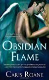 Obsidian Flame (Guardians of Ascension)