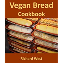 Vegan Bread Cookbook (English Edition)