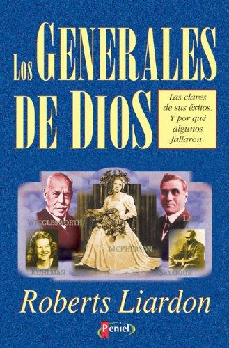 Generales De Dios por Roberts Liardon