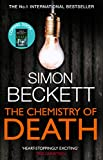 The Chemistry Of Death: (David Hunter 1) by Simon Beckett