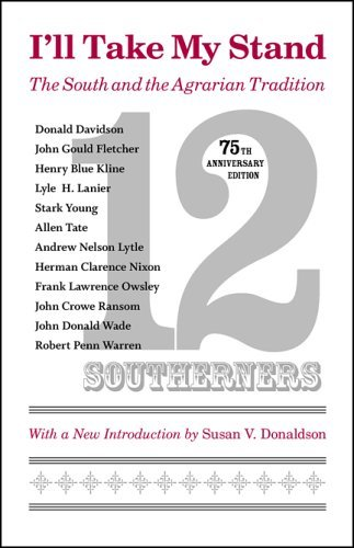 I'll Take My Stand: The South and the Agrarian Tradition (Library of Southern Civilization) by Twelve Southerners (2006-11-01)