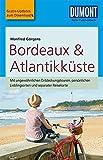 DuMont Reise-Taschenbuch Reiseführer Bordeaux & Atlantikküste: mit Online-Updates als Gratis-Download - Manfred Görgens