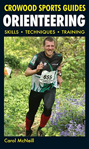Orienteering: Skills- Techniques- Training (Crowood Sports Guides) por Carol McNeill