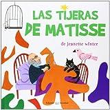 Las tijeras de matisse / The Scissors Matisse