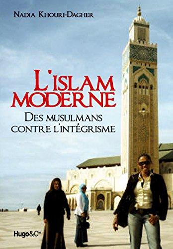 L'Islam moderne, des musulmans contre l'intégrisme