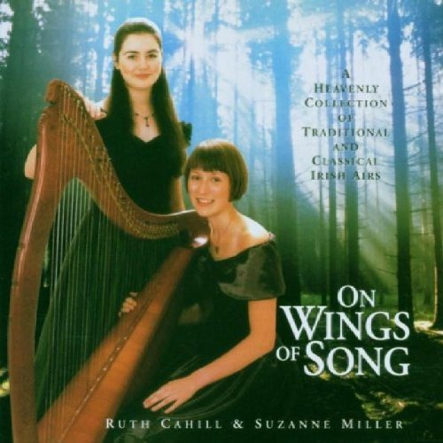 On Wings Of Song by Ruth Cahill & Suzanne Miller (2011-10-11)