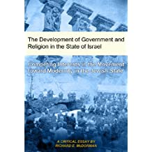 The Development of Government and Religion in the State of Israel (English Edition)
