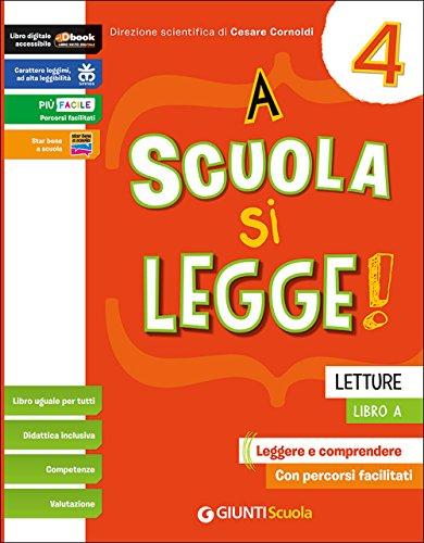 A scuola si legge. Per la 4ª classe elementare. Con e-book. Con espansione online: 1