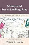 Best Smelling Soaps - Stumps and Sweet-Smelling Soap: Memories of the Ministry Review