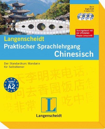 Langenscheidt Praktischer Sprachlehrgang Chinesisch - Buch mit 3 Audio-CDs + Begleitheft
