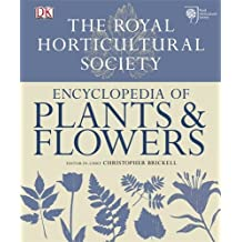 RHS Encyclopedia of Plants and Flowers by Christopher Brickell (1-Sep-2010) Hardcover