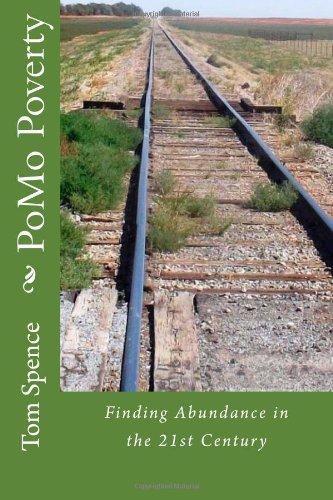 PoMo Poverty: Finding Abundance in the 21st Century