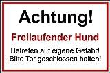 Hundeschild Schild Vorsicht Hund 30x20cm Freilaufender Hund Betreten auf eigene Gefahr - Bitte Tor geschlossen halten - S17p
