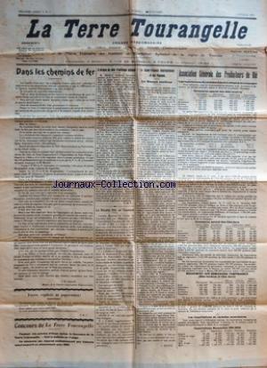 TERRE TOURANGELLE (LA) [No 5] du 04/02/1932 - DANS LES CHEMINS DE FER PAR JB JAHAN - TOUR CAPITALE DE PAPERASSES PAR JBJ - CONCOURS DE LA TERRE TOURANGELLE - A PROPOS DU PLAN D'OUTILLAGE NATIONAL PAR C DE V - LA RECOLTE 1931 EN TOURAINE - LA SUPER FINANCE INTERNATIONALE ET LES PAYSANS - LA SEANCE CONTINUE PAR G RONCIN - ASSOCIATION GENERALE DES PRODUCTEURS DE BLE - LES IMPORTATIONS DE CEREALES DEPUIS LE DEBUT DE LA CAMPAGNE - COMMERCE SPECIAL DES BLES TENDRES - COMMERCE SPECIAL DES BLES DURS - par Collectif