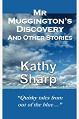 Mr Muggington's Discovery and Other Stories Paperback