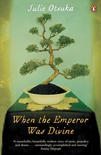When The Emperor Was Divine par Julie Otsuka