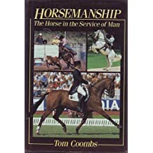 Horsemanship: The Horse in the Service of Man
