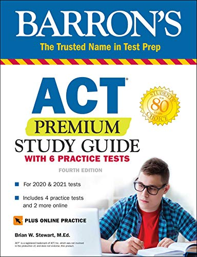 ACT Premium Study Guide with 6 Practice Tests (Barron's Test Prep) - Act-test Barron