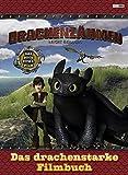 Drachenzähmen leicht gemacht: Das drachenstarke Filmbuch