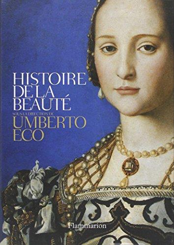 Coffret en deux volumes : Histoire de la beauté ; Histoire de la laideur