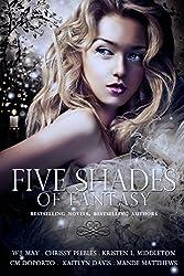 Five Shades of Fantasy: Paranormal Fantasy Anthology (English Edition)