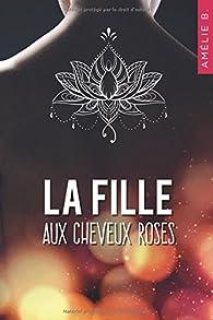 La fille aux cheveux roses par Amélie B.