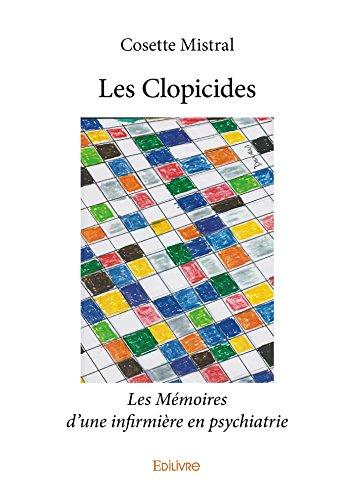 Les Clopicides: Mémoires
