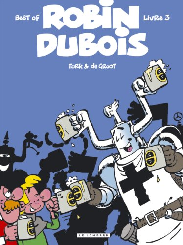 Best of Robin Dubois, Tome 3 :