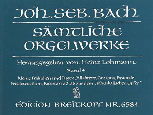 Johann Sebastian Bach : Samtliche Orgelwerke 4 / Complete Organ Works