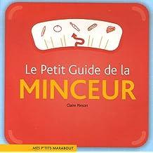 Le Petit Guide de la minceur
