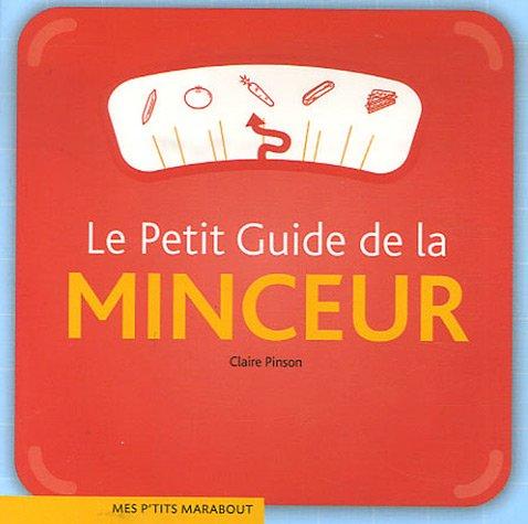 Le Petit Guide de la minceur par Claire Pinson