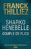 sharko henebelle couple de flics petite anthologie biographique