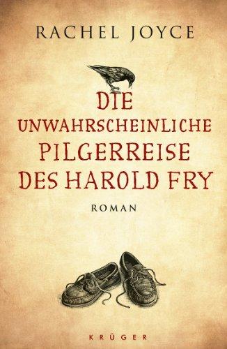 FISCHER Krüger Die unwahrscheinliche Pilgerreise des Harold Fry. Roman