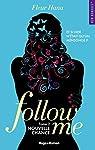 Follow me - tome 2 Nouvelle chance par Hana