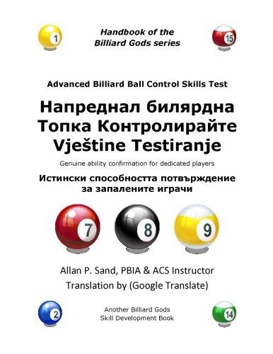 Advanced Billiard Ball Control Skills Test (Bulgarian): Genuine ability confirmation for dedicated players por Allan P. Sand
