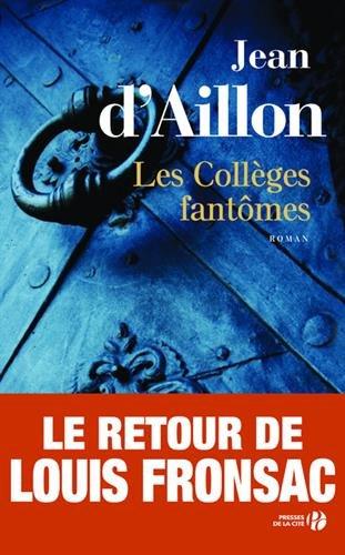 Les collèges fantômes : Une conspiration contre M. de Richelieu