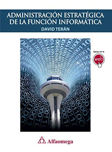 Administración Estratégica de la función informática eBook: David ...