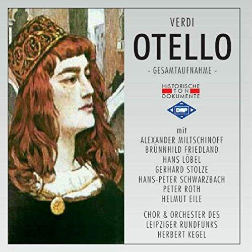 Otello: Zweiter Akt - Geh nur! Ich erkenne dein Ziel schon (Kegel Ziel)