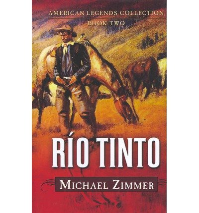 -rio-tinto-a-western-story-american-legends-collection-02-rio-tinto-a-western-story-american-legends