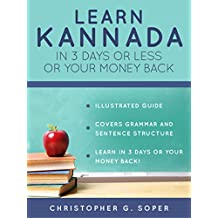 Learn Kannada in 3 Days or Less or Your Money Back (English Edition)