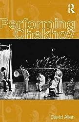 Performing Chekhov by David Allen (1999-10-21)