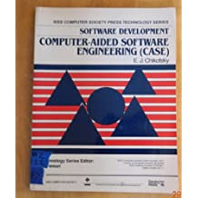 Software Development: Computer-Aided Software Engineering (Ieee Computer Society Press Technology Series. Software)