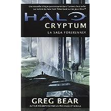 La Saga Forerunner, Tome 1: Halo Cryptum