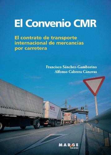 El Convenio CMR (Spanish Edition)